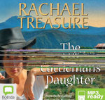 The Cattleman's Daughter (MP3) - Rachael Treasure