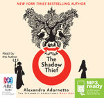 The Shadow Thief (MP3) - Alexandra Adornetto