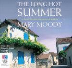 The Long Hot Summer - Mary Moody