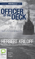 Officer of the Deck : A Memoir of the Pacific War and the Sea - Herbert Kriloff