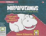 There's a Hippopotamus on Our Roof Eating Cake & Other Stories - Hazel Edwards