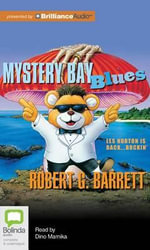 Mystery Bay Blues : Les Norton - Robert G Barrett