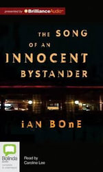 The Song of an Innocent Bystander - Institute of Neurological Sciences Ian Bone
