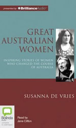Great Australian Women - Susanna De Vries
