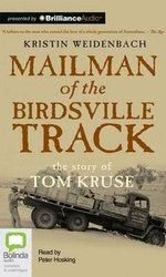 Mailman of the Birdsville Track - Kristin Weidenbach