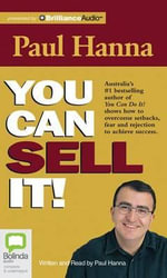 You Can Sell It! - Paul Hanna