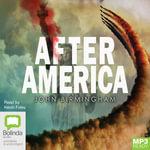After America (MP3) - John Birmingham