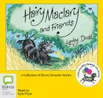 Hairy Maclary and Friends - Lynley Dodd