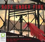 Rose Under Fire - Elizabeth E Wein