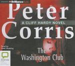 The Washington Club : Cliff Hardy : Book 19 - Peter Corris
