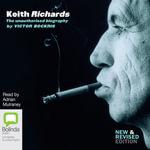 Keith Richards : The Unauthorised Biography - Victor Bockris