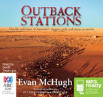 Outback stations: : The life and times of Australia's biggest cattle and sheep properties (MP3) - Evan McHugh