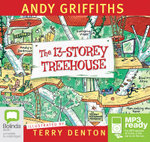 The 13 Storey Treehouse (MP3) - Andy Griffiths