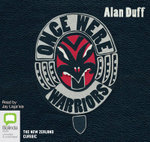 Once Were Warriors : Once were warriors #1 - Alan Duff