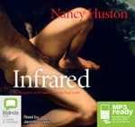 Infrared (MP3) - Nancy Huston