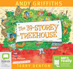 The 39 Storey Treehouse (MP3) : Treehouse Series : Book 3 - Andy Griffiths
