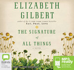 The Signature Of All Things (MP3) - Elizabeth Gilbert