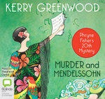 Murder And Mendelssohn : Phryne Fisher mystery #20 - Kerry Greenwood