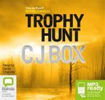 Trophy Hunt (MP3) - C J Box