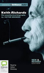 Keith Richards : The Unauthorised Biography - Victor Bockris