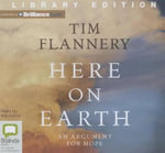 Here on Earth : A Natural History of the Planet - Tim Flannery