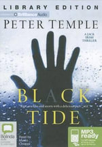 Black Tide : A Jack Irish Thriller - Peter Temple