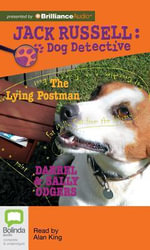The Lying Postman : Jack Russell: Dog Detective - Darrel Odgers
