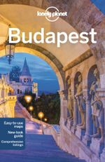 Budapest : Lonely Planet Travel Guide : 6th Edition - Lonely Planet