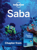 Lonely Planet Saba : Chapter from Caribbean Islands Travel Guide - Lonely Planet