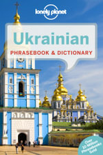 Ukrainian Phrasebook and Dictionary - Lonely Planet