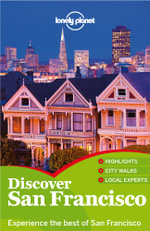 Lonely Planet Discover San Francisco : Travel Guide - Lonely Planet