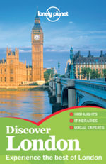 Lonely Planet Discover London : Travel Guide - Lonely Planet