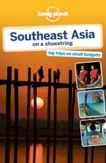 Lonely Planet Southeast Asia - Lonely Planet