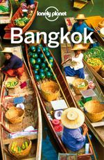 Lonely Planet Bangkok - Lonely Planet