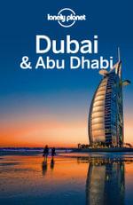 Lonely Planet Dubai & Abu Dhabi - Lonely Planet