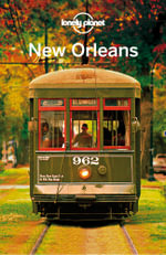 Lonely Planet New Orleans - Lonely Planet