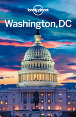 Lonely Planet Washington, DC - Lonely Planet