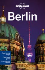 Berlin : Lonely Planet Travel Guide : 9th Edition - Lonely Planet