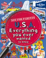 Lonely Planet Not for Parents : USA  - Lonely Planet