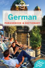 Lonely Planet German Phrasebook & Dictionary - Lonely Planet