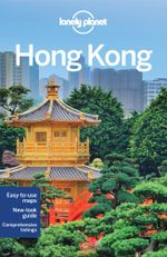 Hong Kong : Lonely Planet Travel Guide : 16th Edition - Lonely Planet