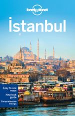 Istanbul : Lonely Planet Travel Guide : 8th Edition - Lonely Planet