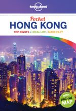 Hong Kong : Lonely Planet Pocket Travel Guide : 5th Edition - Lonely Planet