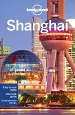 Shanghai : Lonely Planet Travel Guide : 7th Edition - Lonely Planet