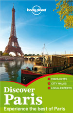 Lonely Planet Discover Paris : Travel Guide - Lonely Planet