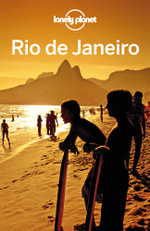 Lonely Planet Rio de Janeiro : Travel Guide - Lonely Planet