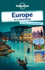 Lonely Planet Europe on a shoestring - Lonely Planet