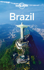Lonely Planet Brazil : Travel Guide - Lonely Planet