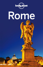 Lonely Planet Rome : Travel Guide - Lonely Planet