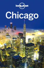 Lonely Planet Chicago - Lonely Planet